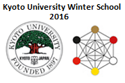 Kyoto University Winter School 2016